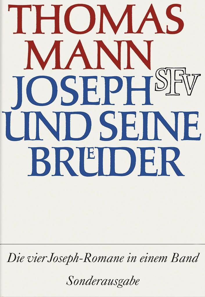 Joseph und seine Brüder als Buch von Thomas Mann