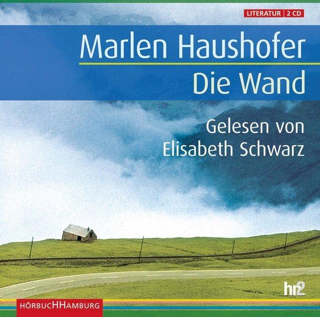 Die Wand. Sonderausgabe als Hörbuch CD von Marlen Haushofer