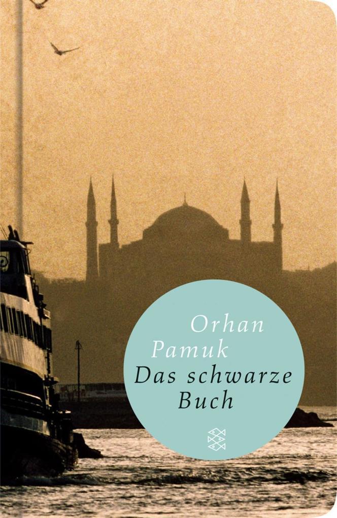 Das schwarze Buch als Taschenbuch von Orhan Pamuk