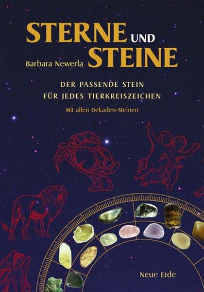 Sterne und Steine als Buch von Barbara Newerla