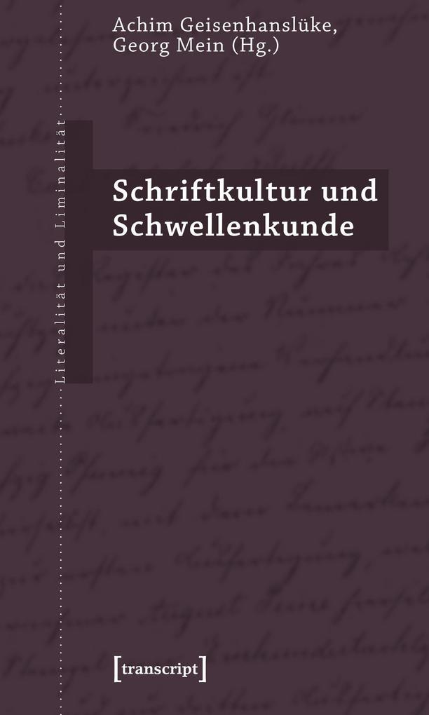 Schriftkultur und Schwellenkunde als Buch von