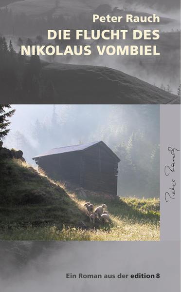 Die Flucht des Nikolaus Vombiel als Buch von Peter Rauch