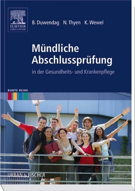 Mündliche Abschlussprüfung als Buch von Bettina Duwendag, Norbert Thyen, Kerstin Wewel