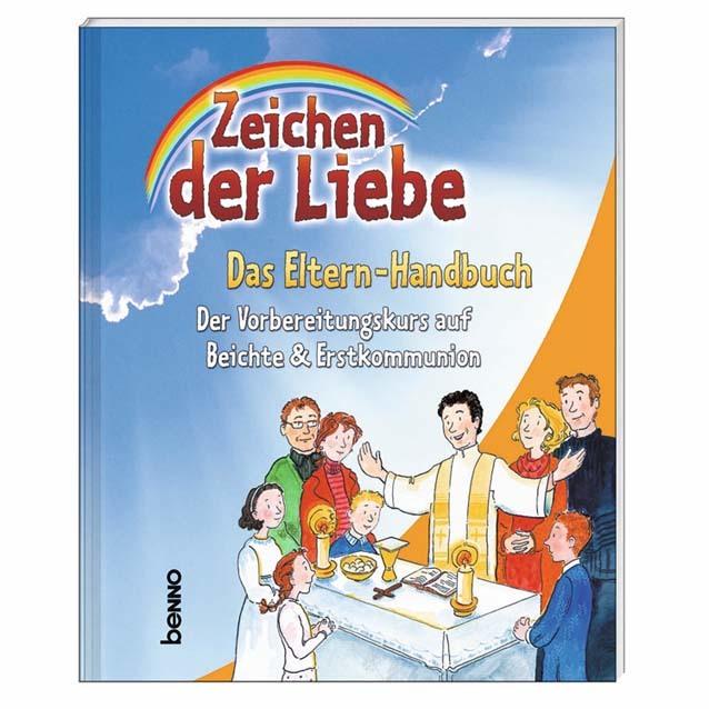 Zeichen der Liebe - Das Elternhandbuch als Buch von Anne Rademacher, Kerstin Czwienczek, Claudia Franke, Susanne Henning