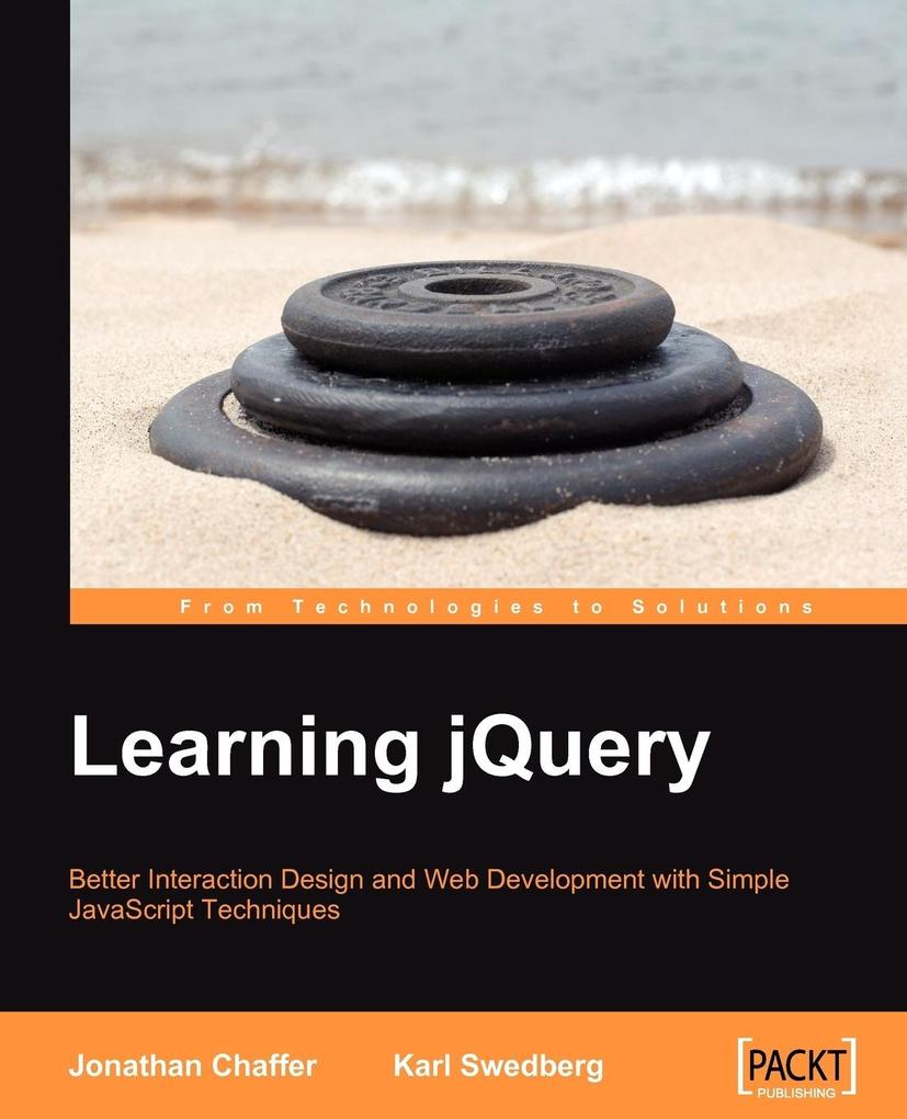 Learning Jquery als Taschenbuch von Karl Swedberg, Jonathan Chaffer