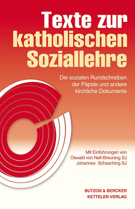 Texte zur katholischen Soziallehre als Buch von Oswald von Nell-Breuning, Johannes Schasching