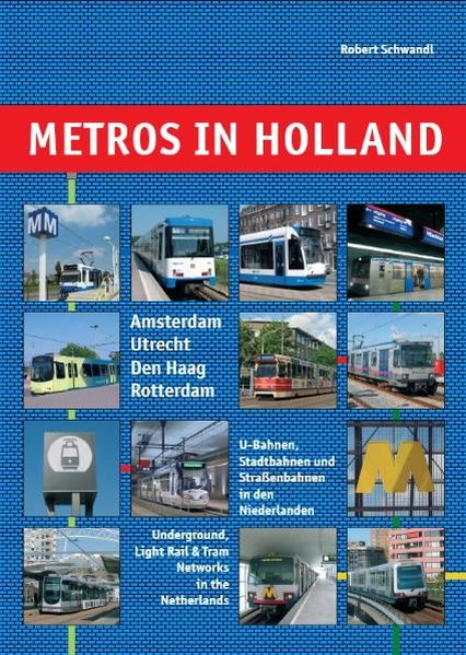 Metros in Holland als Buch von Robert Schwandl