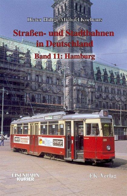 Straßen- und Stadtbahnen in Deutschland 11. Ham...