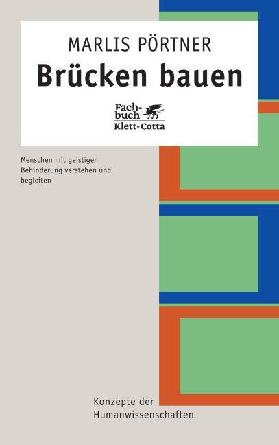 Brücken bauen als Buch von Marlis Pörtner