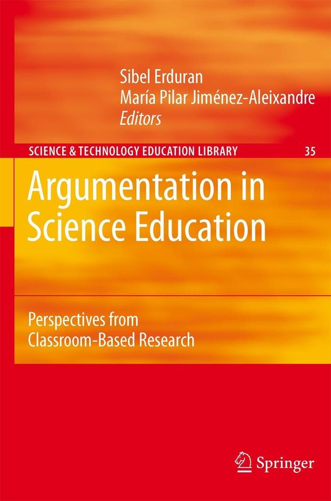 Argumentation in Science Education als Buch von Sibel Erduran, María Pilar Jiménez-Aleixandre