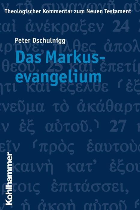 Das Markusevangelium als Taschenbuch von Peter Dschulnigg, Ekkehard W. Stegemann, Klaus Wengst, Luise Schottroff, Peter