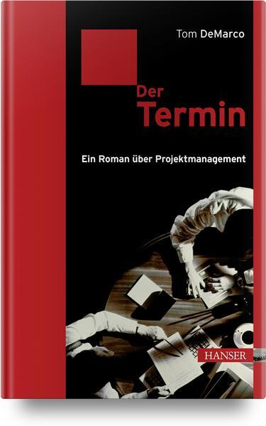 Der Termin als Buch von Tom DeMarco
