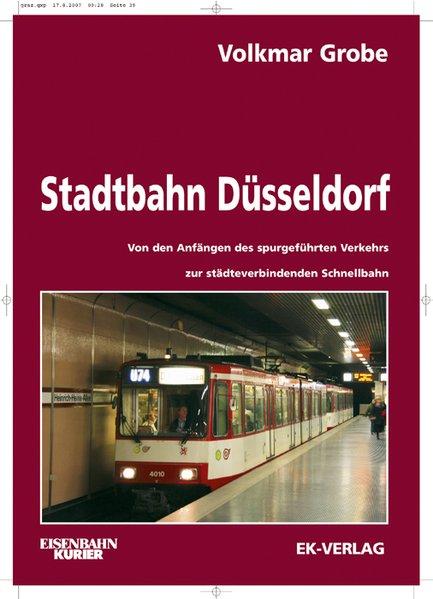 Stadtbahn Düsseldorf als Buch von Volkmar Grobe