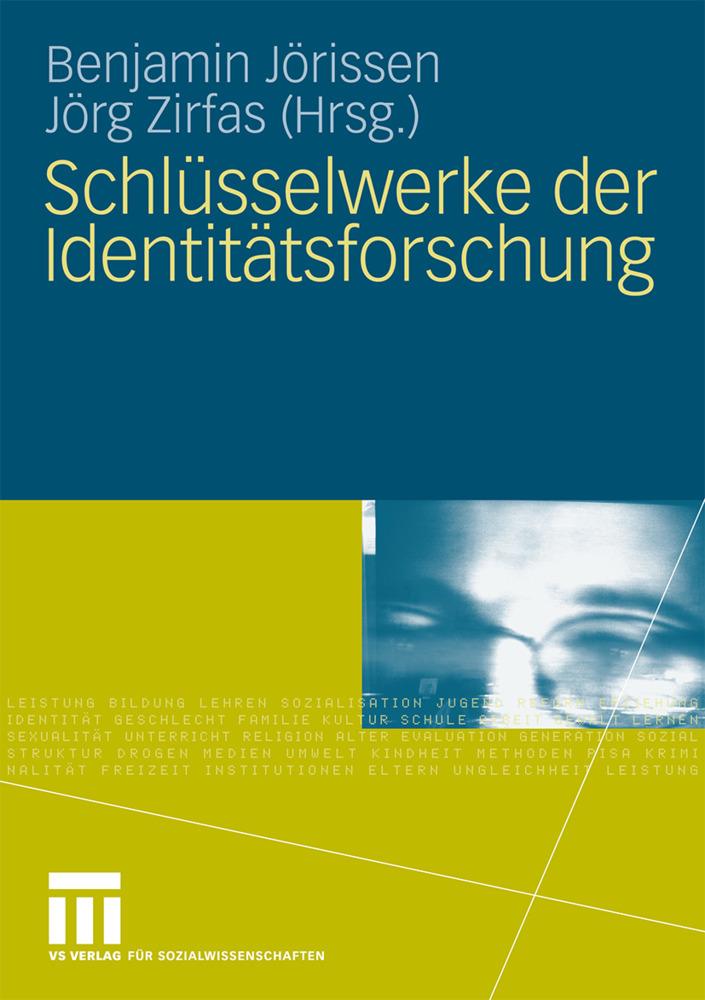 Schlüsselwerke der Identitätsforschung als Buch von
