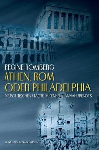 Athen, Rom oder Philadelphia? als Buch von Regine Romberg