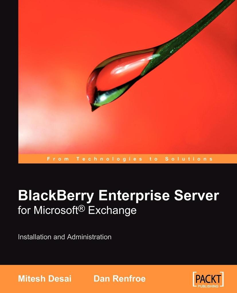 Blackberry Enterprise Server for Microsoft (R) Exchange als Taschenbuch von Dan Renfroe, Mitesh Desai
