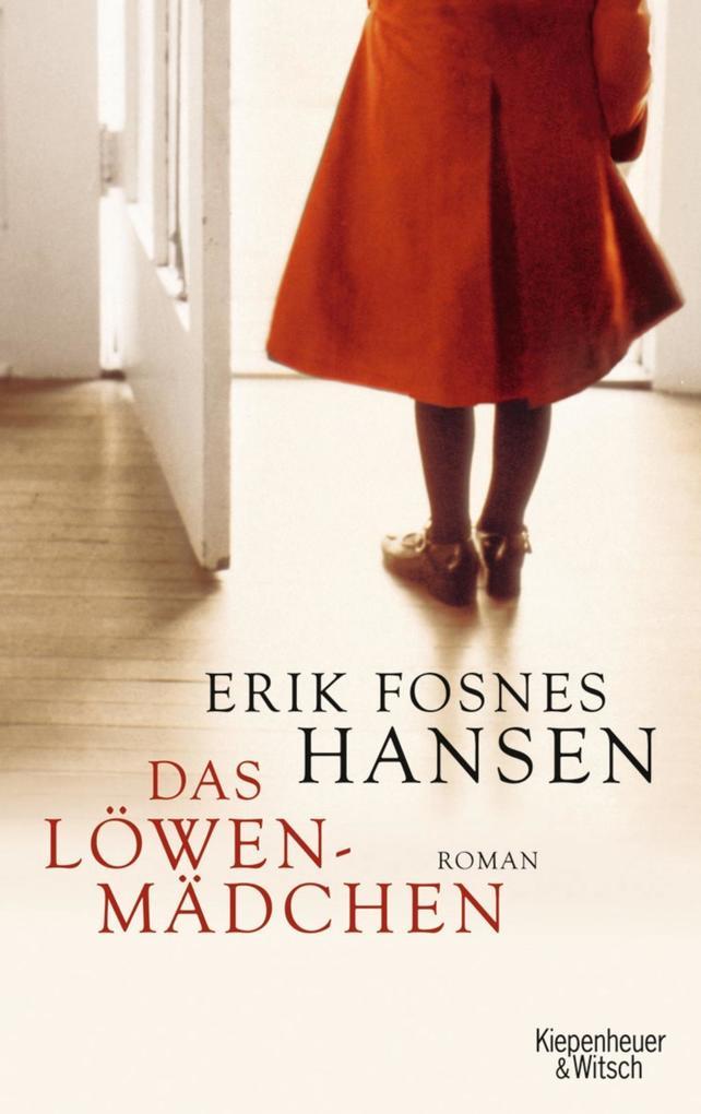 Das Löwenmädchen als Buch von Erik Fosnes Hansen