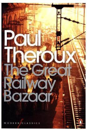 The Great Railway Bazaar als Taschenbuch von Pa...