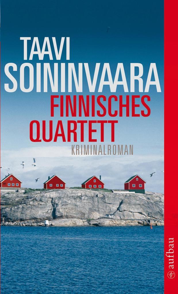 Finnisches Quartett als Taschenbuch von Taavi Soininvaara