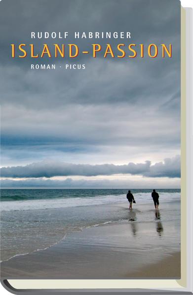 Island-Passion als Buch von Rudolf Habringer