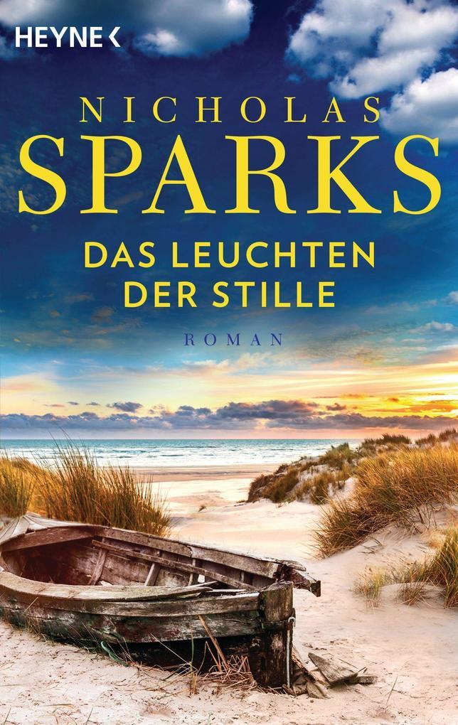 Das Leuchten der Stille als Taschenbuch von Nicholas Sparks