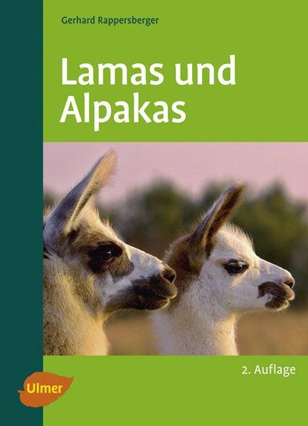 Lamas und Alpakas als Buch von Gerhard Rappersberger