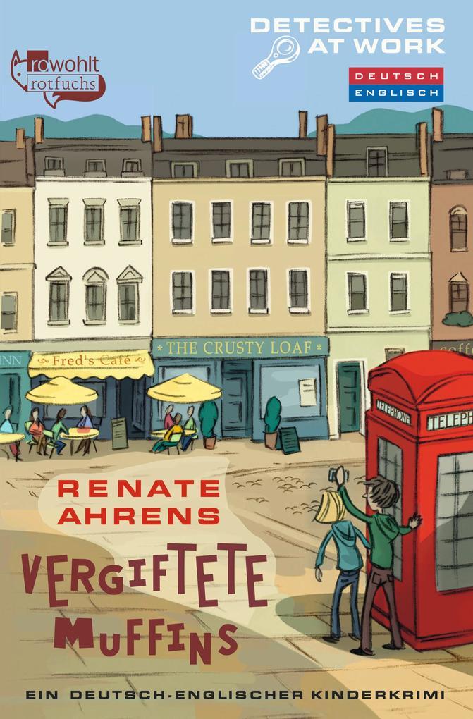 Detectives At Work. Vergiftete Muffins als Taschenbuch von Renate Ahrens