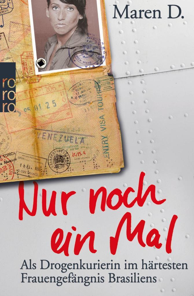 Nur noch ein Mal als Taschenbuch von Maren D., Kerstin Dombrowski