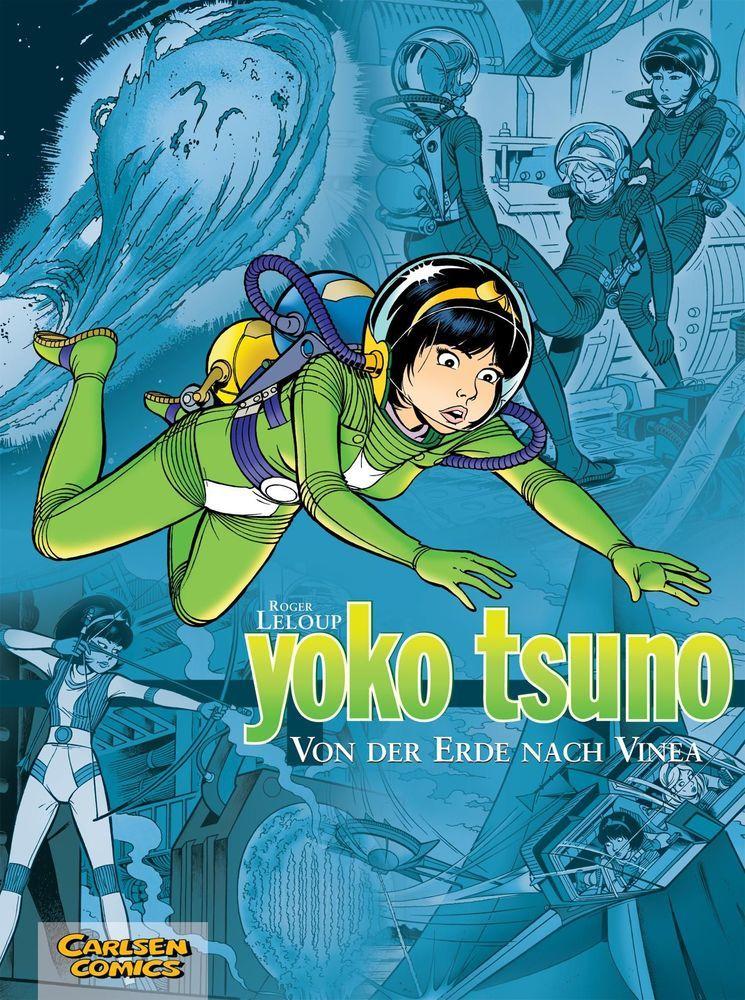 Yoko Tsuno Sammelband 02: Von der Erde nach Vinea als Buch von Roger Leloup