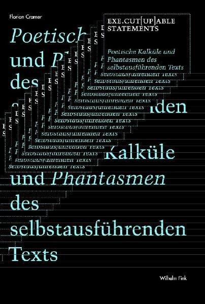 Exe.cut(up)able statements als Buch von Florian Cramer