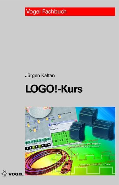 Logo! Kurs als Buch von Jürgen Kaftan