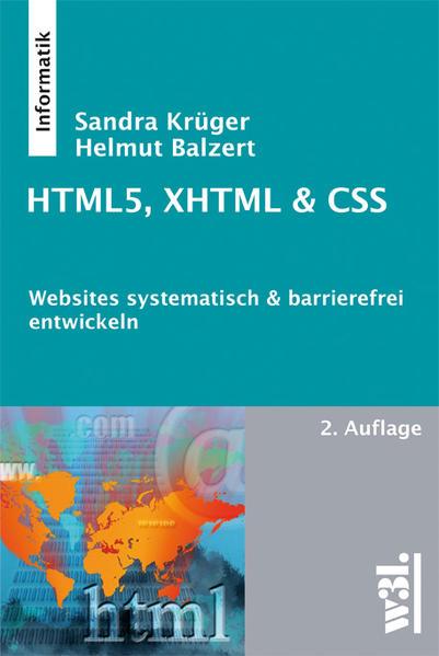 HTML5, XHTML & CSS als Buch von Helmut Balzert,...