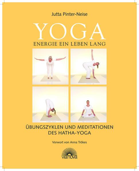 Yoga Energie ein Leben lang als Buch von Jutta Pinter-Neise