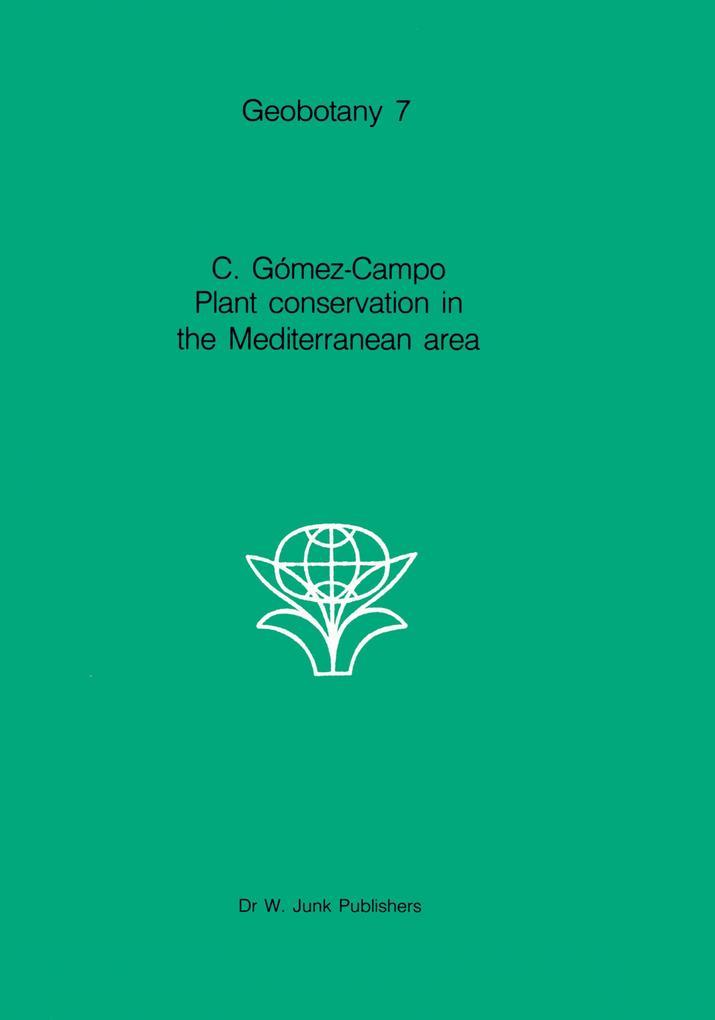 Plant Conservation in the Mediterranean Area als Buch von