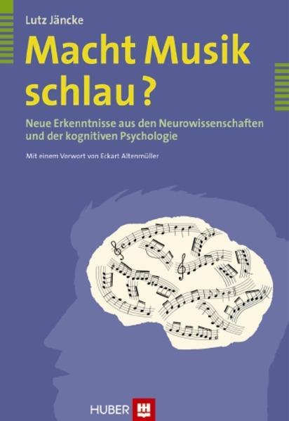 Macht Musik schlau? als Buch von Lutz Jäncke