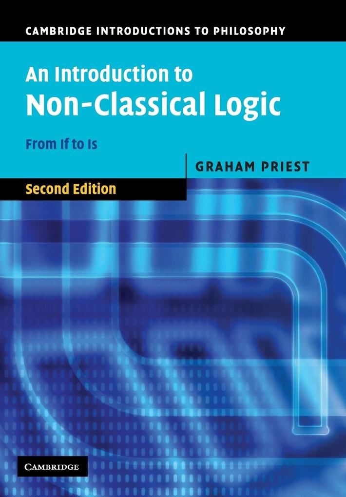 An Introduction to Non-Classical Logic als Buch von Graham Priest