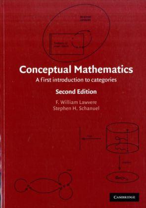 Conceptual Mathematics als Buch von F. William Lawvere, Stephen Schanuel