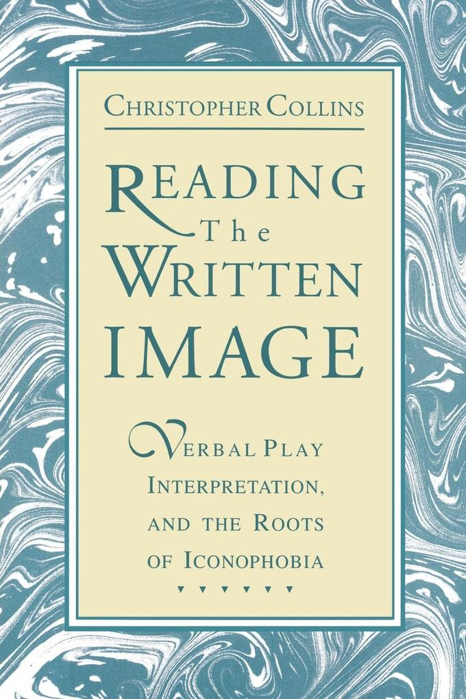 Reading the Written Image als Taschenbuch von C...