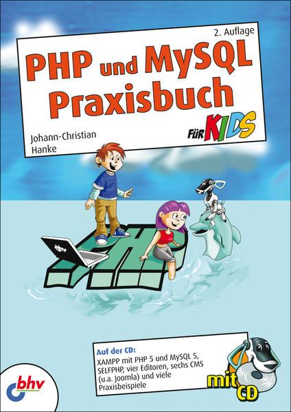 PHP und MySQL Praxisbuch für Kids als Buch von ...