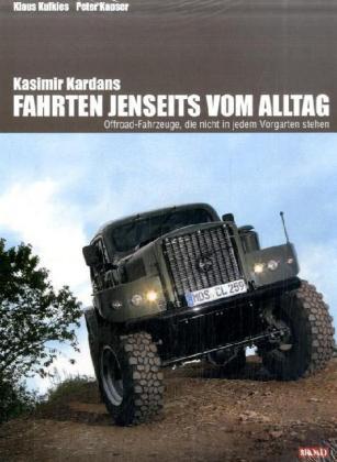 Kasimir Kardans Fahrten jenseits vom Alltag als Buch von Klaus Kulkies