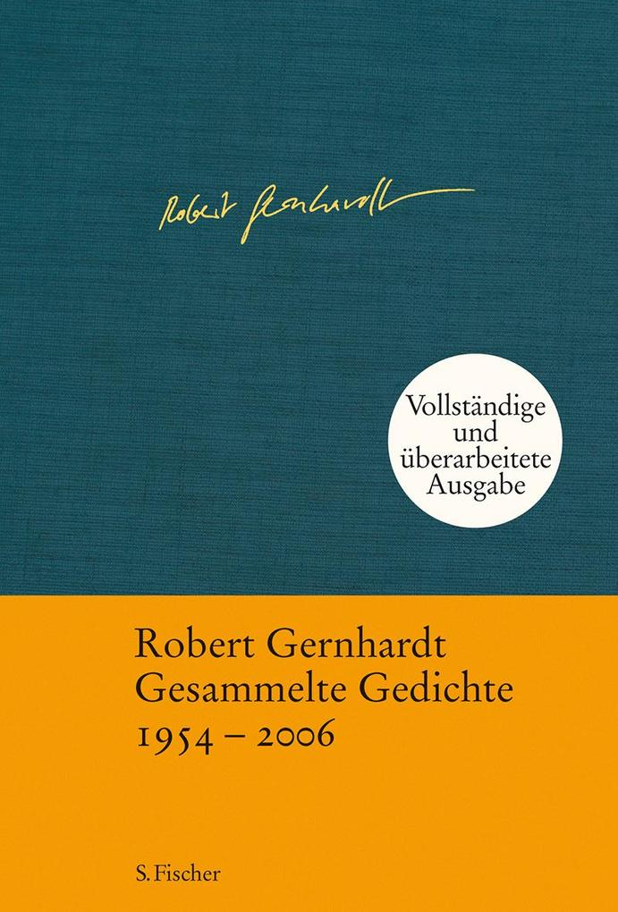 Gesammelte Gedichte als Buch von Robert Gernhardt