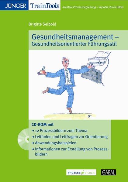 Gesundheitsorientiertes Führen als Software von Brigitte Seibold, Matthias Lauterbach
