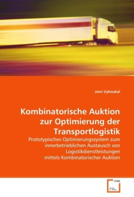Kombinatorische Auktion zur Optimierung der Tra...
