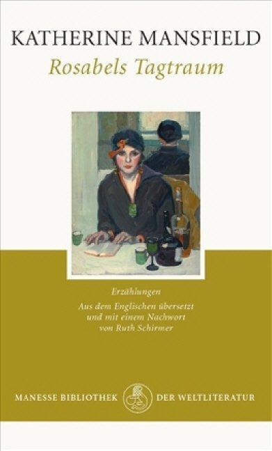 Rosabels Tagtraum als Buch von Katherine Mansfield, Ruth Schirmer
