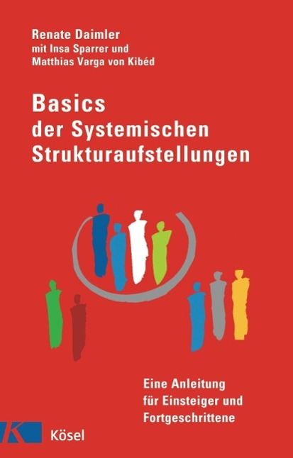 Basics der Systemischen Strukturaufstellungen als Buch von Renate Daimler