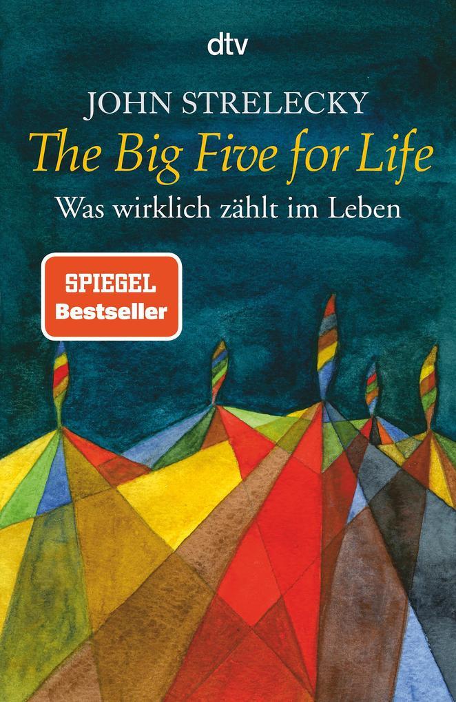 The Big Five for Life als Taschenbuch von John Strelecky