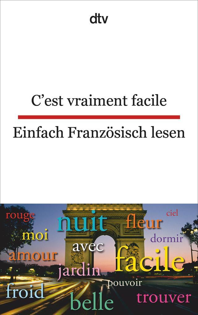C'est vraiment facile Einfach Französisch lesen als Taschenbuch von