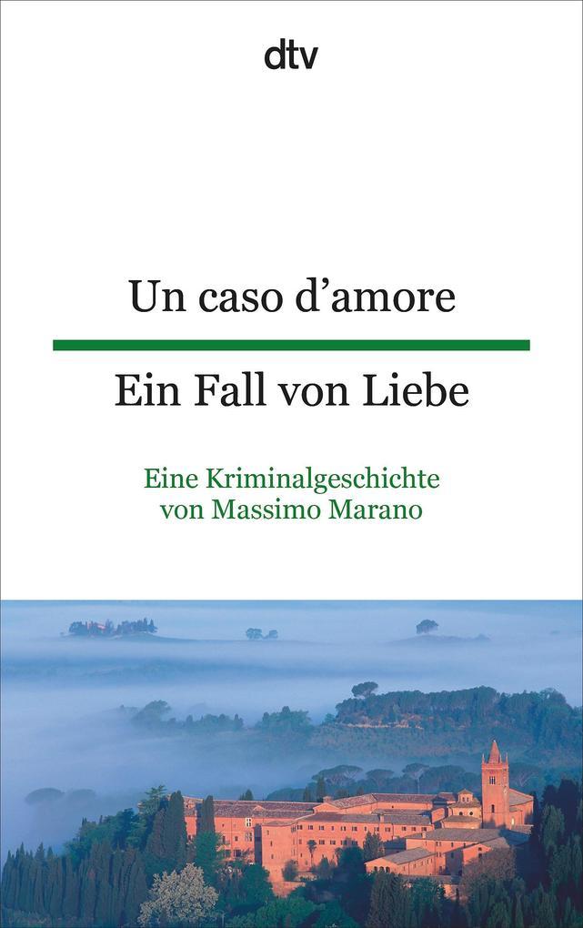 Un caso d'amore Ein Fall von Liebe als Taschenbuch von