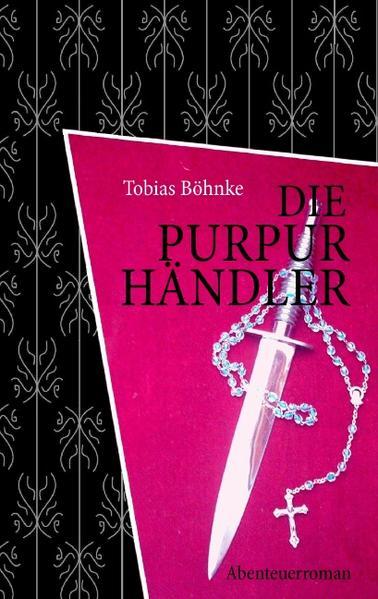 Die Purpurhändler als Buch von Tobias Böhnke