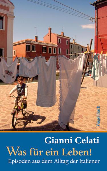Was für ein Leben! als Buch von Gianni Celati
